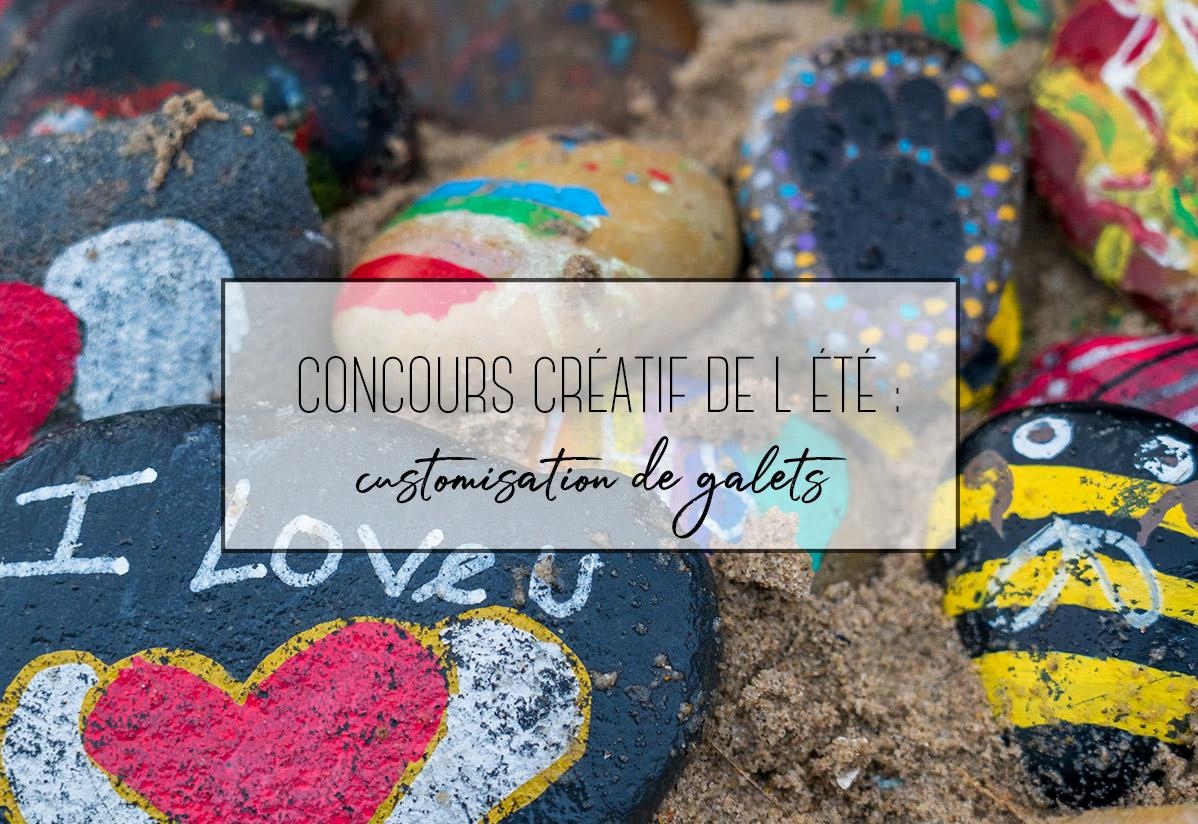 Concours créatifs spécial Été : customisation de galets !