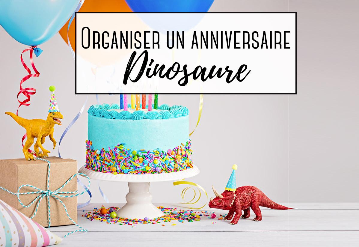 Organiser un anniversaire sur le thème des Dinosaures