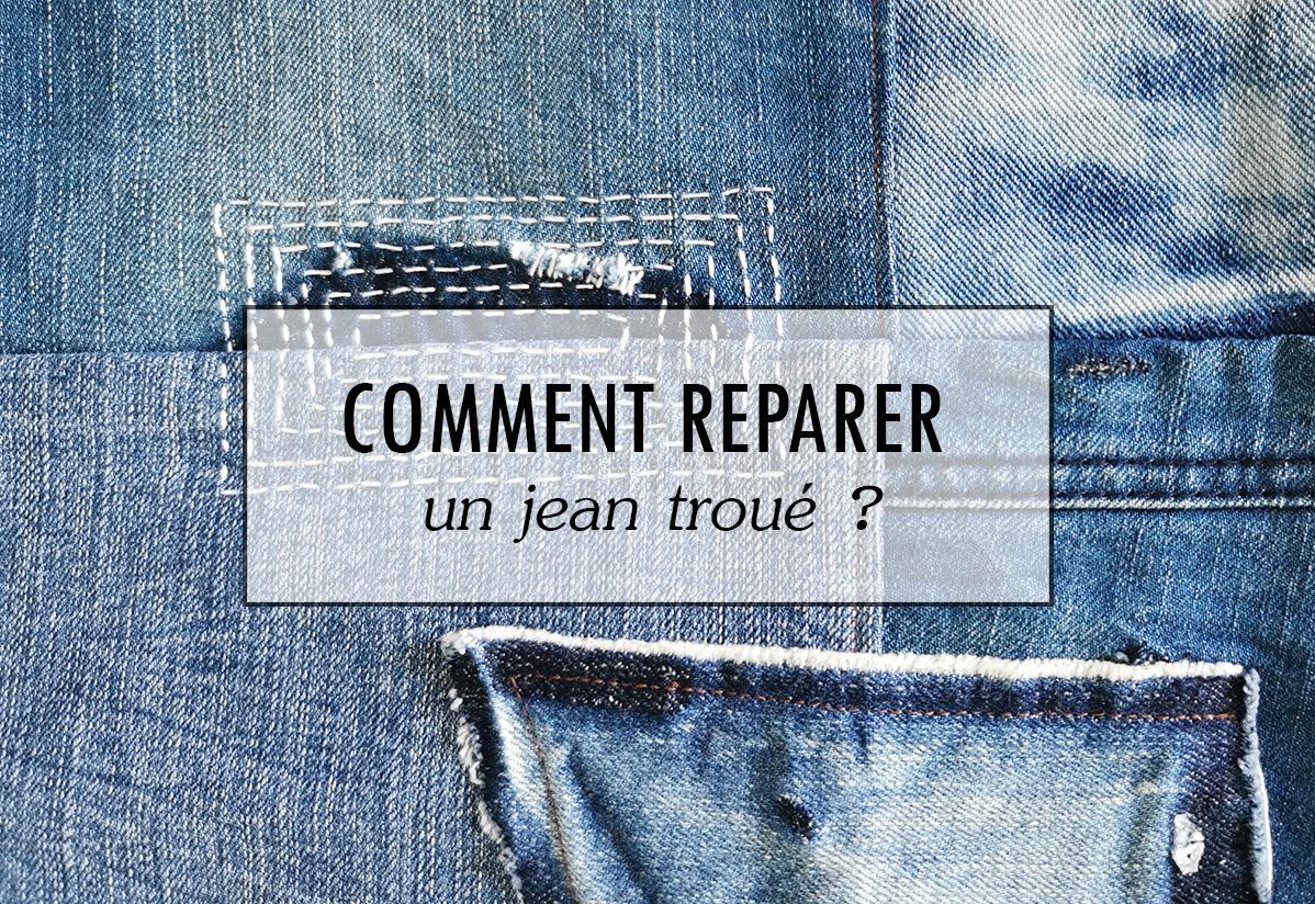 Comment raccommoder un jean ?