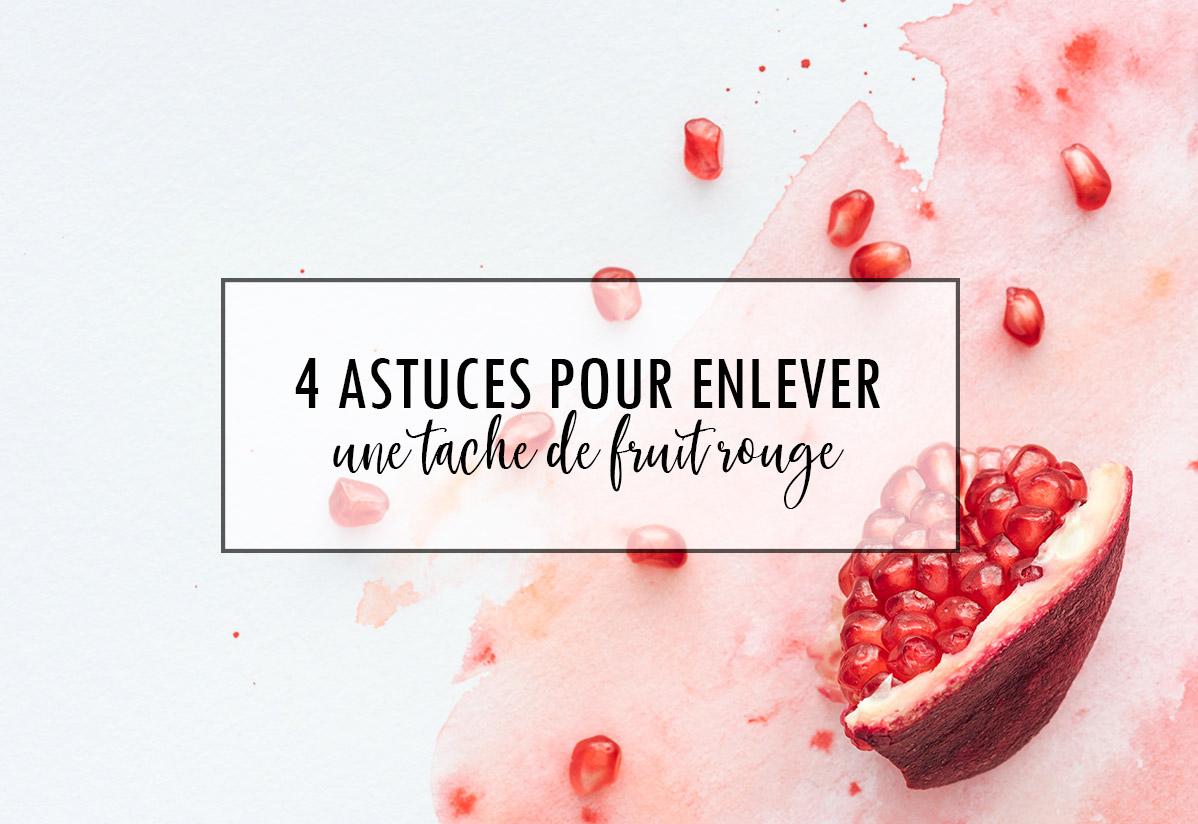 Comment enlever une tache de fruit rouge sur un vêtement ?