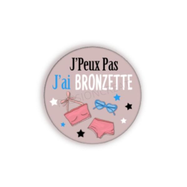 J'Peux Pas J'Ai Bronzette 2 Cabochons - Photo n°1