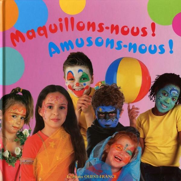 Livre maquillage Maquillons-nous, amusons-nous Grim'tout - Photo n°1