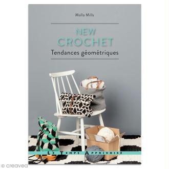 Livre Crochet - New crochet, Tendances géométriques - Molla Mills
