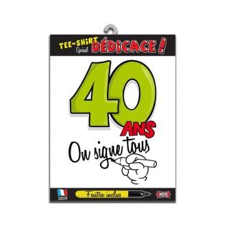 Tee-shirt anniversaire à signer 40 ans type