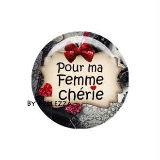 Cabochon en résine 25mm Femme chérie,textes,messages