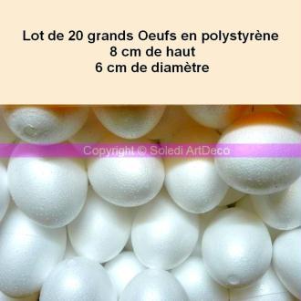 Lot de 20 grands Oeufs en polystyrène plein 8 cm de haut, 6 cm de diamètre, Styro blanc