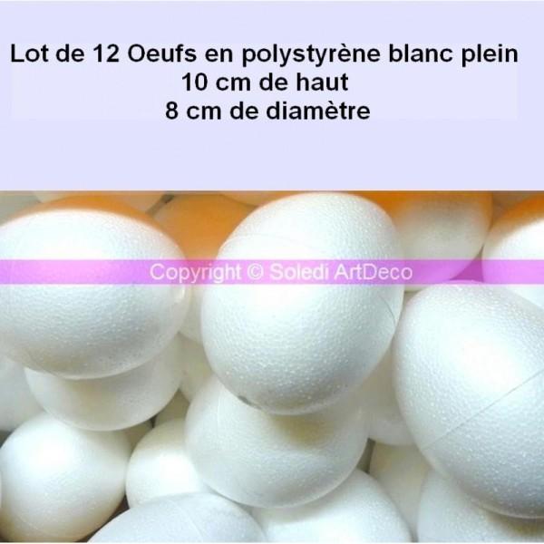 Lot de 12 Oeufs de 10 cm de haut en polystyrène blanc plein, Diamètre 8 cm, Densité supérieure - Photo n°1