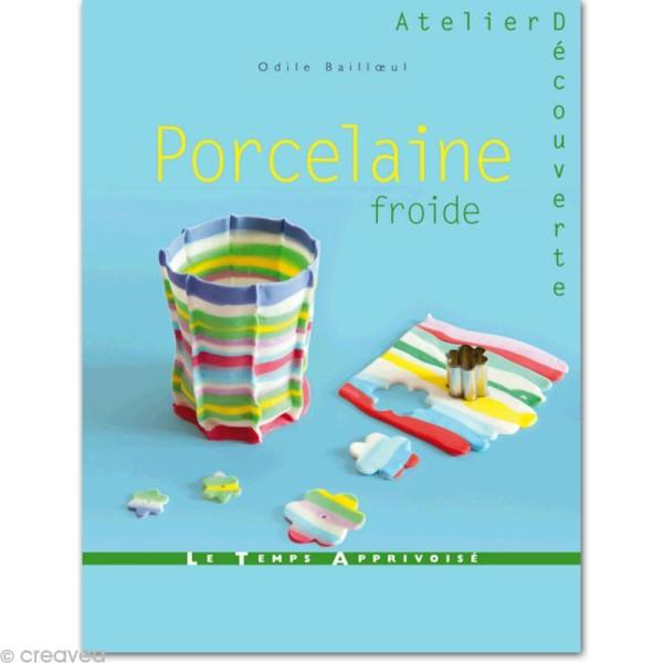 Livre Porcelaine Froide par Odile Bailloeul - Photo n°1