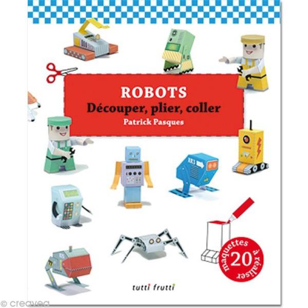 Livre Robots 20 maquettes - Patrick Pasques - Photo n°1