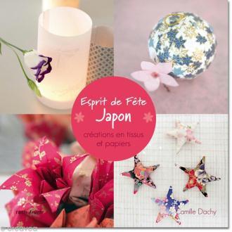 Livre Esprit de fête Japon - Créations en tissus et papiers - Camille Dachy