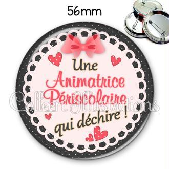 Badge 56mm Animatrice periscolaire qui déchire