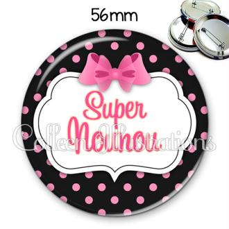 Badge 56mm Super nounou