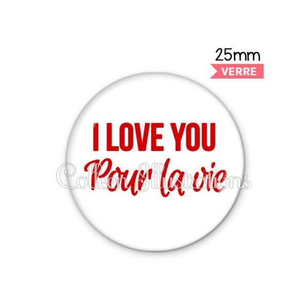 Cabochon en verre I love you pour la vie - Photo n°1