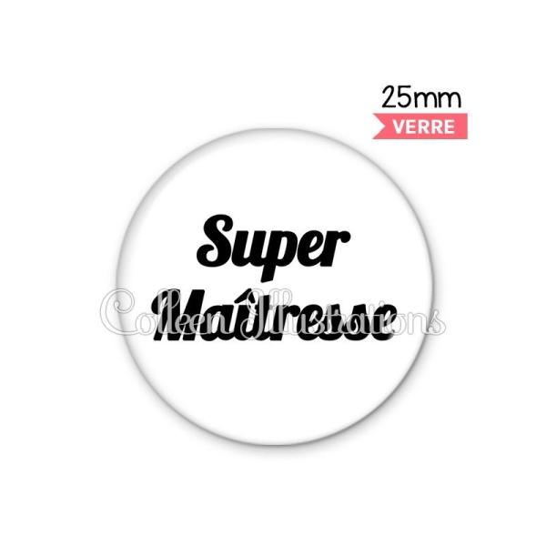 Cabochon en verre Super maîtresse - Photo n°1