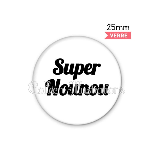 Cabochon en verre Super nounou - Photo n°1