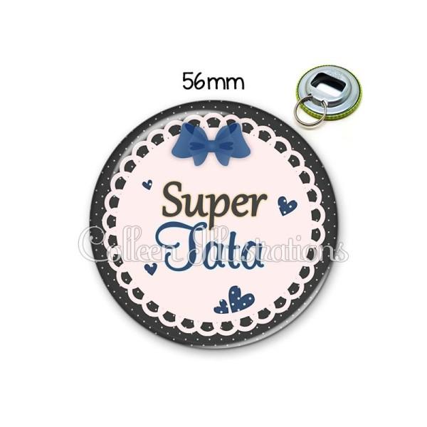 Décapsuleur 56mm Super tata Porte-clés Porte-clefs - Photo n°1