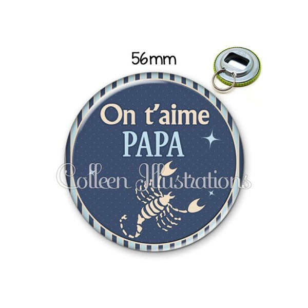 Décapsuleur 56mm Papa on t'aime Porte-clés Porte-clefs - Photo n°1