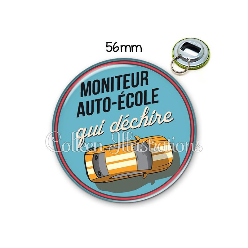 Décapsuleur 56mm Moniteur Auto école Qui Déchire Porte Clés Porte Clefs Décapsuleur Creavea