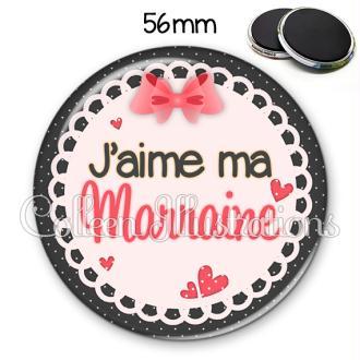 Magnet 56mm J'aime ma marraine
