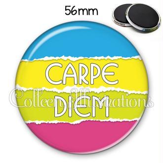 Magnet 56mm Carpe Diem