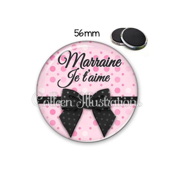 Magnet 56mm Marraine je t'aime - Photo n°1