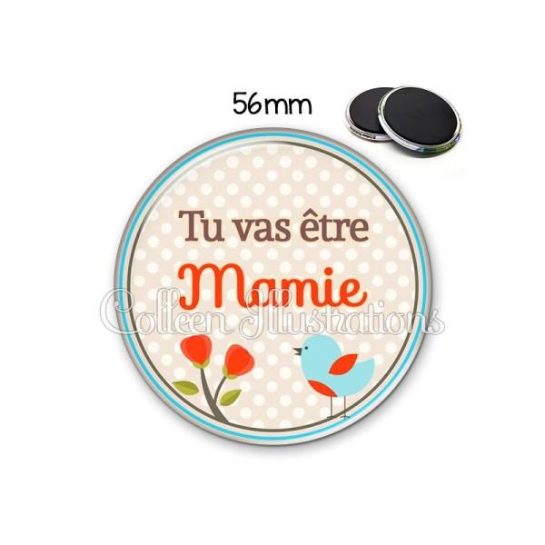 Magnet 56mm Tu vas être mamie - Photo n°1