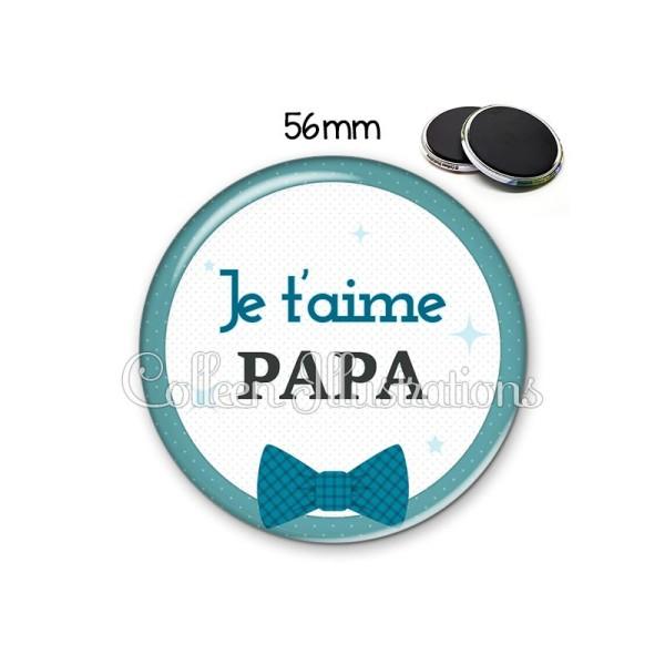 Magnet 56mm Papa je t'aime - Photo n°1