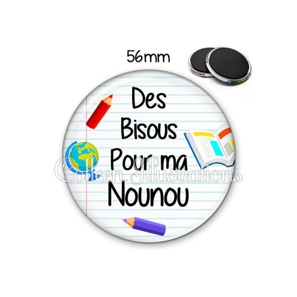 Magnet 56mm Des bisous pour ma nounou - Photo n°1