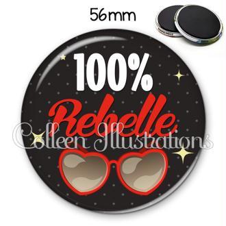 Magnet 56mm 100% rebelle