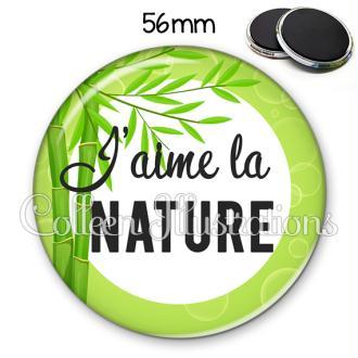 Magnet 56mm J'aime la nature