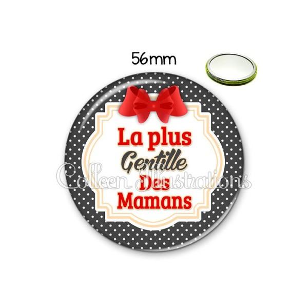 Miroir 56mm La plus gentille maman - Photo n°1