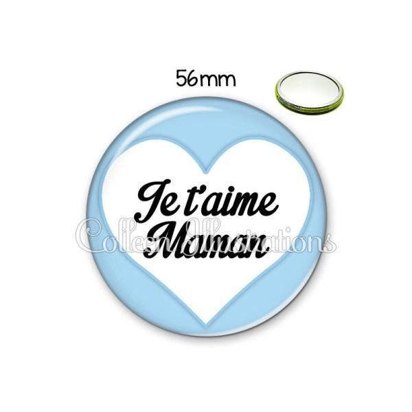 Miroir 56mm Maman je t'aime - Photo n°1