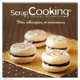 Livre Whoopies et Macarons par Scrapcooking