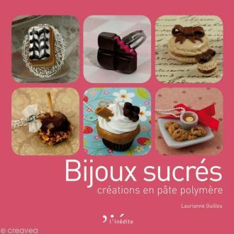 Livre Bijoux sucrés créations en pâte polymère - Laurianne Guillou