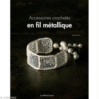 Livre Accessoires crochetés en fil métallique - Nanae Kimura