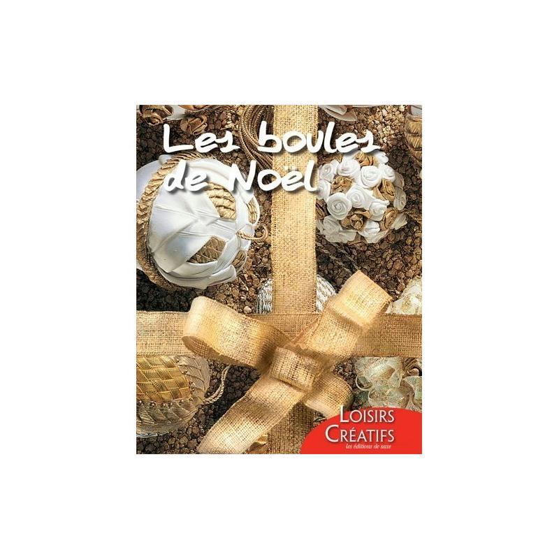 Livre les boules de no l livre loisirs cr atifs creavea for Achat decoration de noel