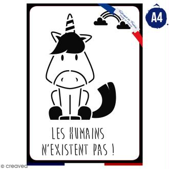 Pochoir multiusage A4 - Les humains n'existent pas - 1 planche - Collection Licorne
