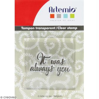 Tampon clear Artemio avec bloc de positionnement - It was always you