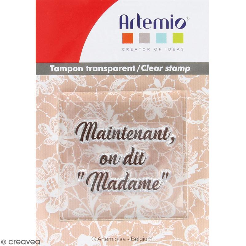Tampon clear Artemio avec bloc de positionnement - On dit Madame - Photo n°1