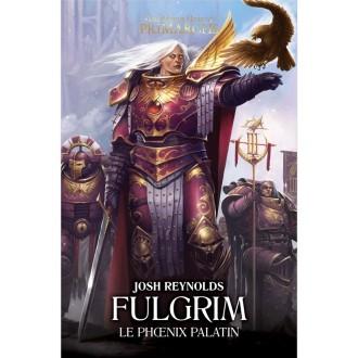 Fulgrim - Le phoenix Palatin