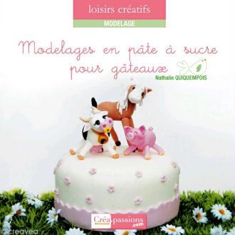 Livre Modelages en pâte à sucre pour gâteaux - Natasel