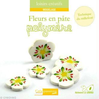 Livre Fleurs en pâte polymère - Nolwenn Le Grand