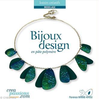 Livre Bijoux design en pâte polymère - Florence Minne-Khou