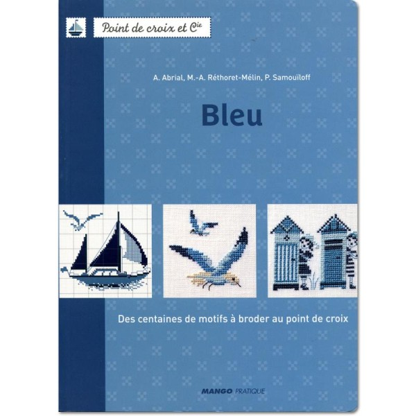 Livre broderie - Point de croix et cie - Bleu - Collectif - Livre broderie - Creavea