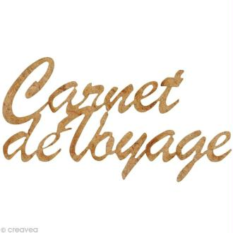 Forme en bois Mots - Carnet de Voyage - 7,1 cm