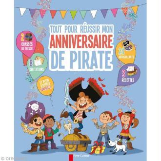 Livre Tout pour réussir mon anniversaire de Pirate