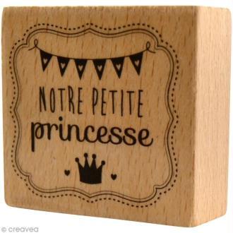 Tampon bois  Naissance - Notre petite princesse - 5,5 x 5 cm