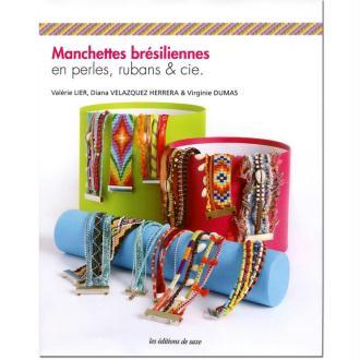 Livre Manchettes brésiliennes en perles, ruban & cie