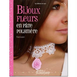Livre Bijoux fleur en pâte polymère - Kerrozen