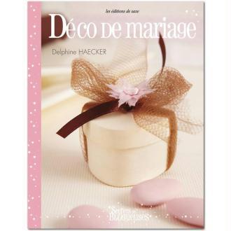 Livre Décoration de mariage - Delphine Haecker